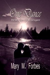 One Dance with a Stranger - Mary M Forbes